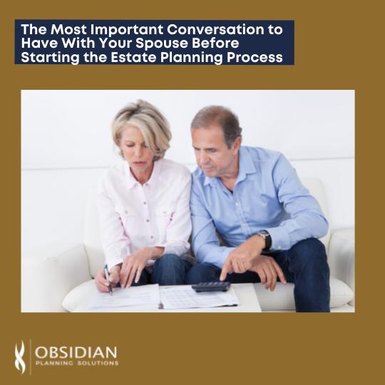Important Conversation Estate Planning Process